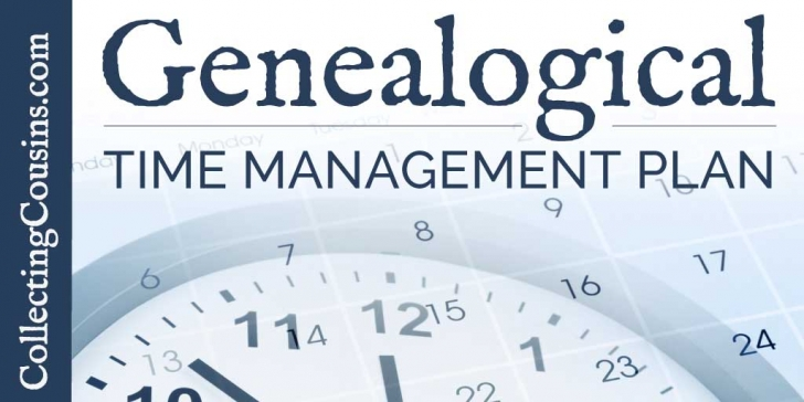 My Genealogy Time Management Plan