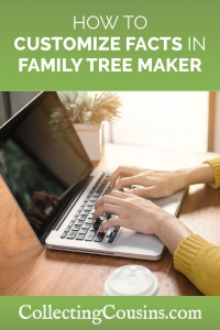 How to customize facts in Family Tree Maker